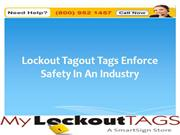 Lockout Tagout Tags Enforce Safety In An Industry