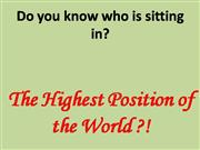 Highest position in the world