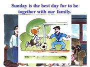 Sunday is for family get-together