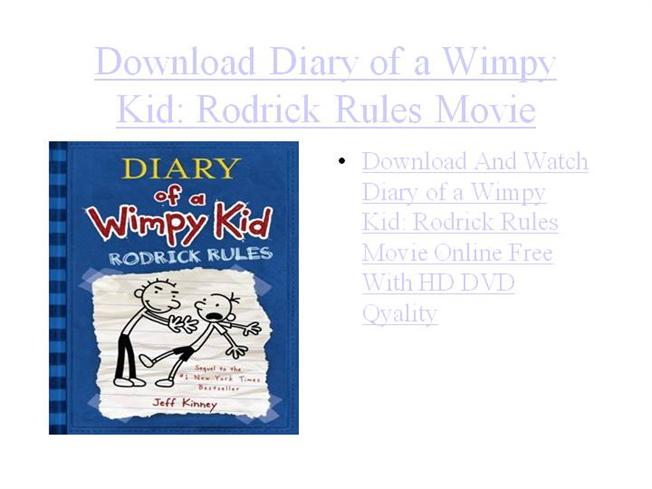 Download Diary Of A Wimpy Kid Rodrick Rules Movie Free Authorstream