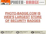 Photo-Badge.com Is Web's Largest Store Of Security Badges