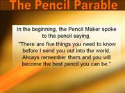 Pencil Parable