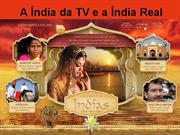 A_India_da_TV_e_a_India_Real
