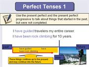 Unit 1 - Present Perfect and Present Perfect Progressive