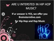 are you interested in hip hop music