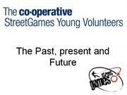 The Co-operative StreetGames Young Volunteers- Day 2 Opening Plenary