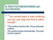 B.TECH Home Tuition by School Teacher (since 1986)9350020282