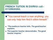FRENCH. Home Tuition by School Teacher (since 1986)9350020282