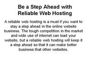 Be a Step Ahead with Reliable Web Hosting