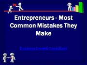 Entrepreneurs - Most Common Mistakes They Make