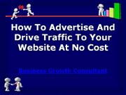 How To Advertise And Drive Traffic To Your Website At No Cost