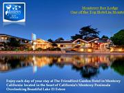 Monterey Bay Lodging Monterey California Hotel
