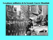 Phases Seconde Guerre mondiale