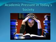 Academic Pressure in Today's Society