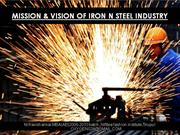 Mission and vision of Iron and steel Industry