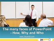 How, why and who of powerpoint - 37 ways people use powerpoint