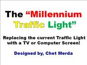 The Millenium Traffic Light Animated 4-18-11
