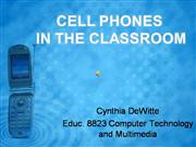 Cell Phones in the Classroom