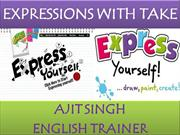 EXPRESSIONS WITH TAKE