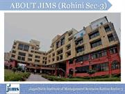 JIMS sector 3 Rohini at a Glance