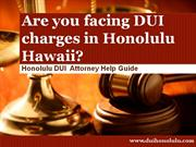 DUI Attorney Honolulu: Typical Case Process and Timing
