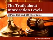 DWI Lawyer El Paso: The Truth about Intoxication Levels
