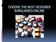 Choose the Best Designer Sunglasses Online