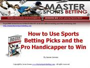 How to Use Sports Betting Picks and the Pro Handicapper to Win