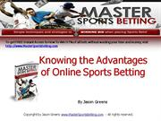 Knowing the Advantages of Online Sports Betting