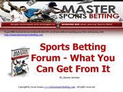 Sports Betting Forum - What You Can Get From It