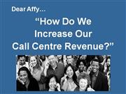 Call Centre Consulting... How To Increase Revenues