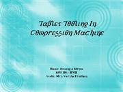 Tablet Tooling In Compression Machine