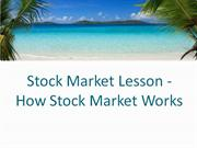 Stock Market Lesson - How Stock Market Works
