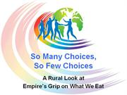 So Many Choices, so Few Choices: a Rural Look at Empire and Food