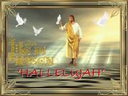 hallelujah...christ is risen