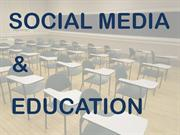 SOCIAL MEDIA and Education