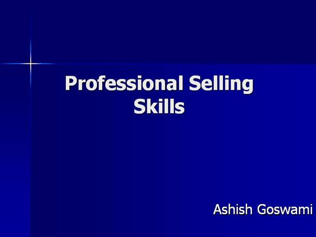 Professional Selling Skills - The Top Ten