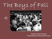 The Boys of Fall Song Project Presentation