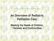 Pediatric Palliative Care Overview