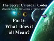 Secret Calendar Codes 6 of 7