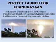 PERFECT LAUNCH FOR CHANDRAYAAN1