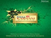 SIKKA KARNAM GREENS CALL 9718288355/9999356663/9999481198