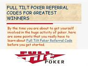 FULL TILT POKER REFERRAL CODES FOR GREATEST WINNERS