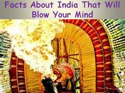 Facts About India That Will Blow Your Mind