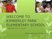 WELCOME TO KIMBERLY PARK ELEMENTARY SCHOOL