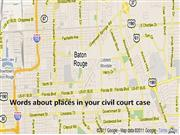 Words about places in your civil court case