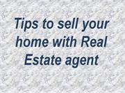 Tips to sell your home with Real Estate