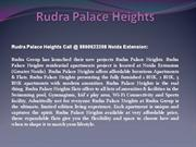Rudra Palace Heights @8860623208, Rudra Palace Heights Noida Extension