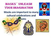 Masks Unleash Your Imagination