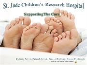 Supporting The Cure Presentation- St. Jude
